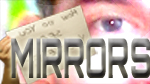 Mirrors--Click here to listen to an individual week