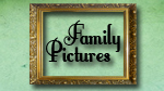 Family Pictures--Click here to listen to an individual week