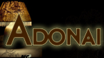 Adonai--Click here to listen to an individual week