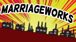 Marriageworks--Click here to listen to an individual week