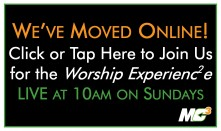 Click Here Join the Worship Experience Online!