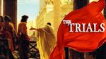 The Trials - Apr 2021